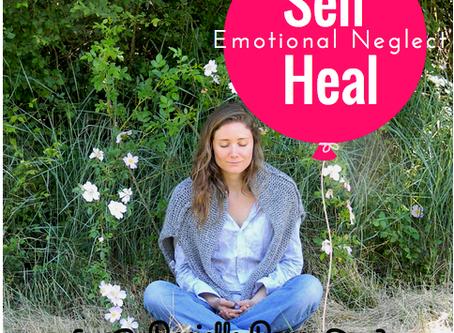 Self Heal Emotional Neglect