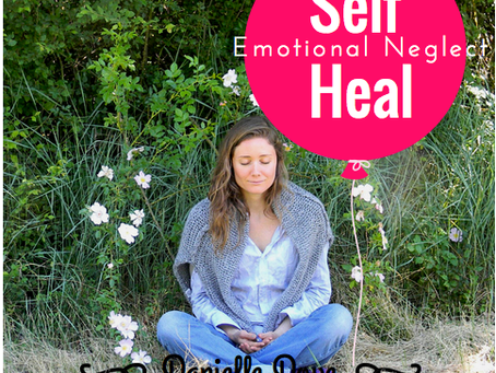 Self Heal Emotional Neglect
