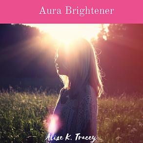 Aura Brightener Alixe K Tracey.png