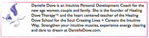 DHealing Dove School for the Soul: Creating Lives + Careers the Intuitive Way.