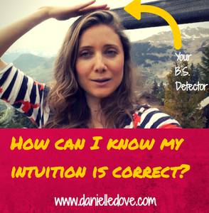 how can i know my intuition is correct