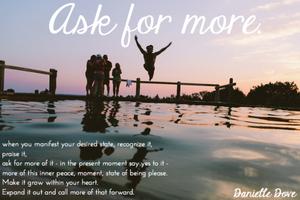 ask for more quote danielle dove