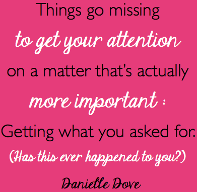things go missing to get your attention
