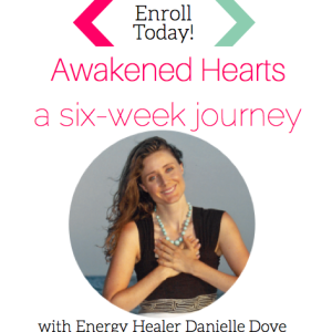 Awakened Hearts a six week journey with danielle dove