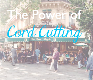 the power of cord cutting sitting at a cafe in paris with danielle dove