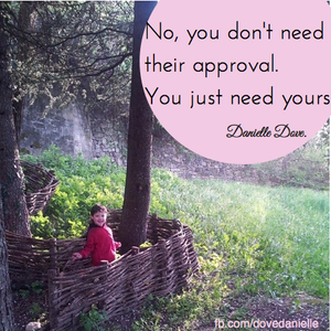 you don't need their approval
