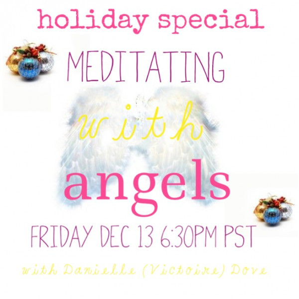 Meditating with Angels with Danielle Dove