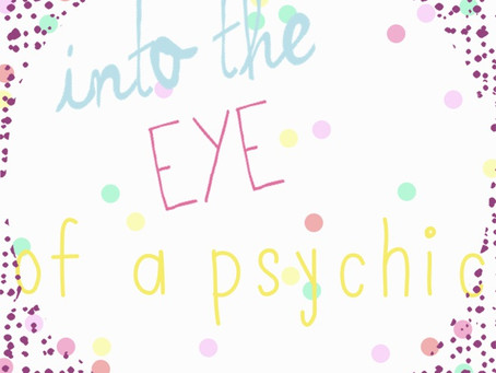 Into the eye of a psychic