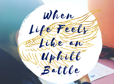 Why Life Feels Like an Uphill Battle…