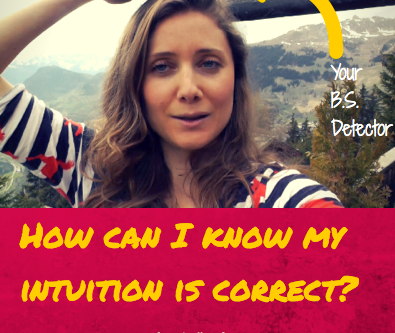 How do I know my intuition is right?