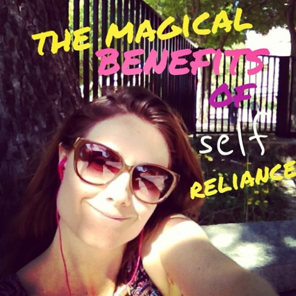 the magical benefits of self reliance