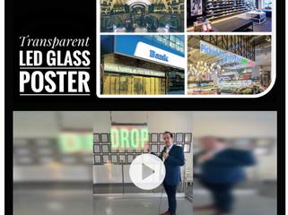 Transparent LED Glass Poster