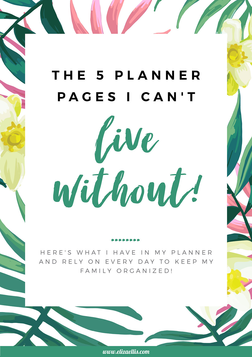 The 5 Planner Pages I Can't Live Without! // Eliza Ellis // planner, planner organization, to do list, weekly planner, daily planner, planner ideas, planner printables, printables, organization ideas, organizing ideas, organizing ideas for the home, free printables, free printable planners, housework planner, chore chart, password keeper, home organizing tips, organizing tips
