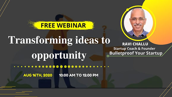 Transforming your Ideas into an Opportunity