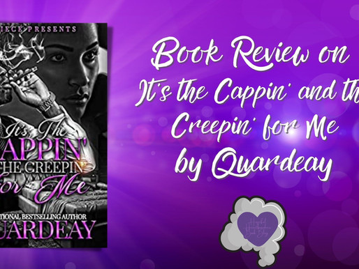Book Review on It's the Cappin' and Creepin' for Me