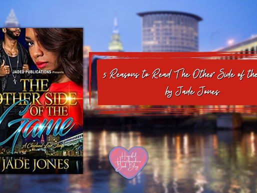 5 Reasons to Read The Other Side of The Game by Jade Jones