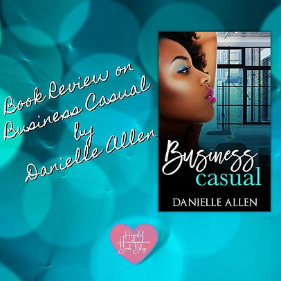 Copy of Book Reviw on Business Casual by Danielle Allen.jpg
