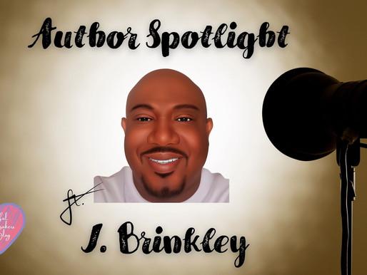 Author Spotlight ft. J Brinkley