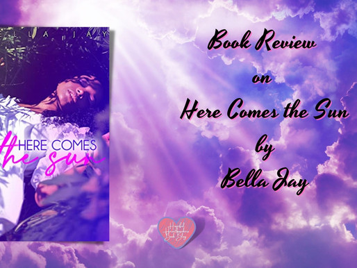 Review on Here Comes the Sun by Bella Jay