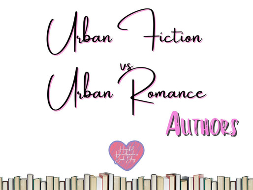 Urban Fiction vs. Urban Romance Authors