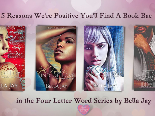 5 Reasons We're Positive You'll Find A Book Bae in The Four Letter Word Series by Bella Jay