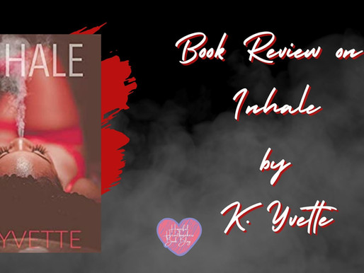 Book Review on Inhale by K. Yvette