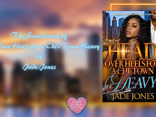 The Soundtrack of Head Over Heels for a Chi-Town Heavy by Jade Jones
