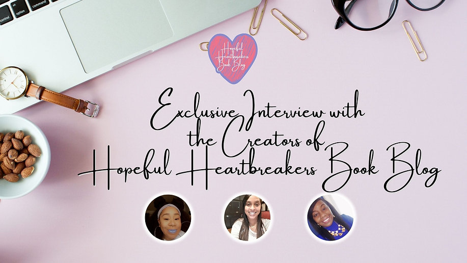 Exclusive Interview with the Creators of Hopeful Heartbreakers Book Blog.jpg