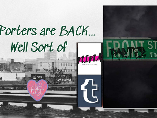 The Porters are BACK... Well Sort of