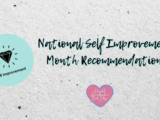 National Self Improvement Month Recommendations