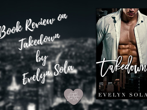Book Review on Takedown by Evelyn Sola