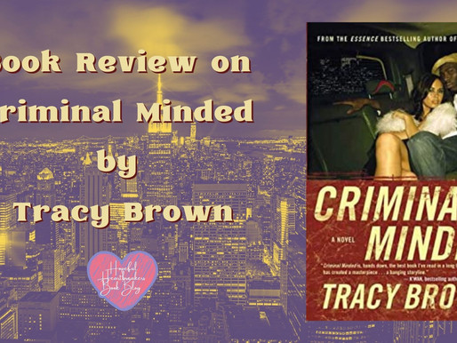 Book Review on Criminal Minded by Tracy Brown
