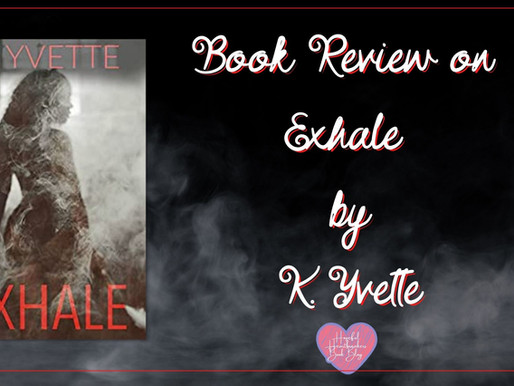 Book Review on Exhale by K. Yvette