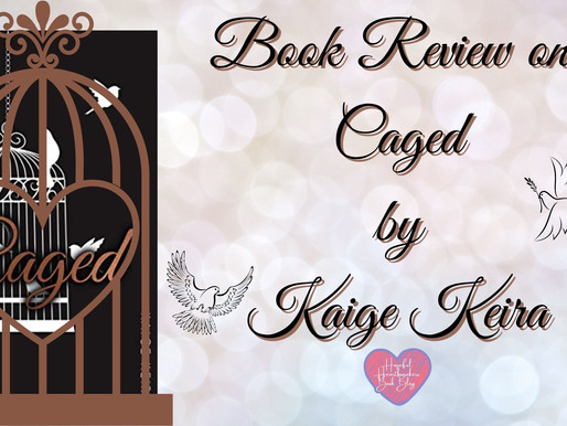 Book Review on Caged by Kaige Keira