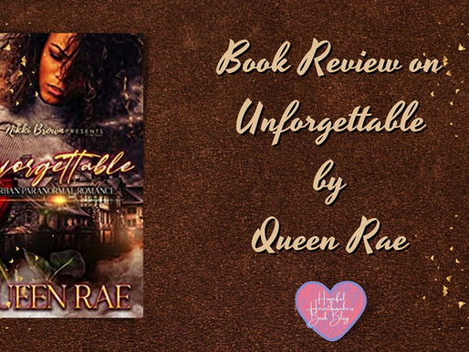 Book Review on Unforgettable by Queen Rae