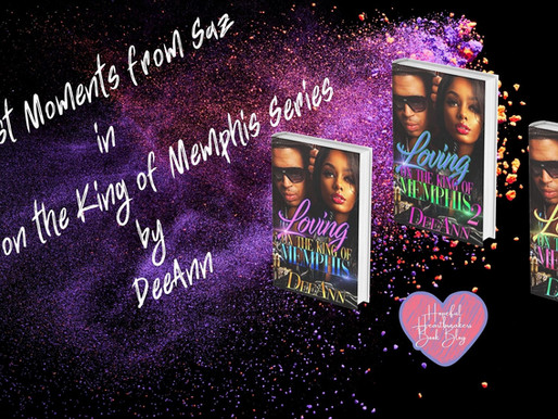 Funniest Moments from Saz in Loving on the King of Memphis Series by DeeAnn