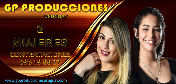 2 DOS MUJERES Contrataciones Uruguay, Gr