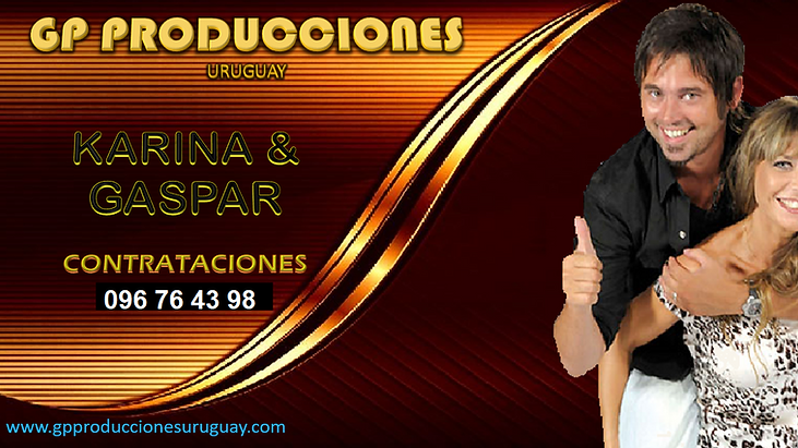 Karina y Gaspar Contrataciones Uruguay, Contratar Karina y Gaspar Uruguay, Karina Bignola