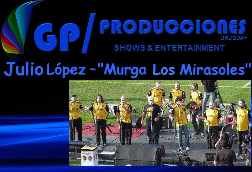 Contratar Murga Los Mirasoles, Julio Lopez Murga Los Mirasoles Uruguay
