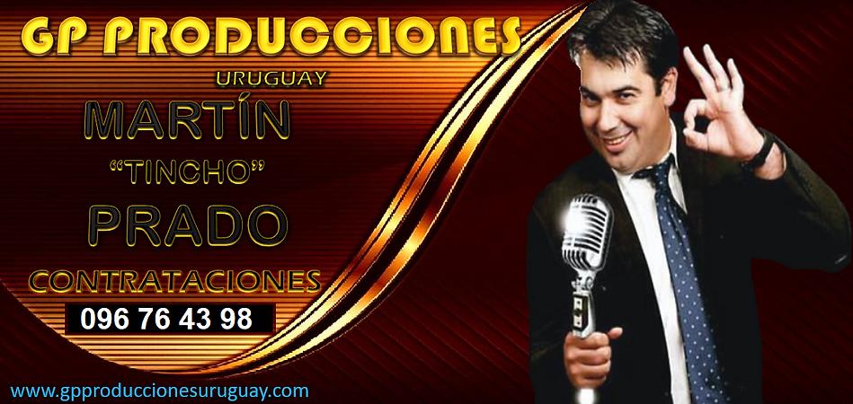 Martin Tincho Prado Contrataciones Uruguay, Contratar Martin Tincho Prado Uruguay, Martinc