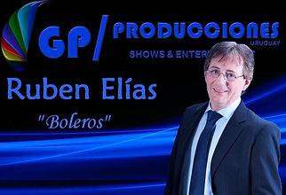 Ruben Elias Cantante de Boleros Uruguay Contrataciones, Contratar Cantante de Boleros Uruguay, Cantante de Boleros Uruguay Contrataciones