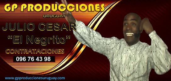 Julio César El Negrito Animador Contrataciones Urugay, Animador Julio Cesar Contrataciones