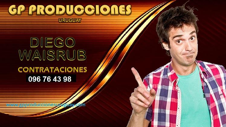Diego Waisrub Contrataciones Uruguay, Contratar Diego Waisrub Uruguay, Contrataciones Dieg