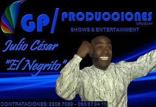 Julio Cesar El Negrito Animaciones Uruguay, Contratar a Julio César El Negrito Uruguay, Contrataciones Julio Cesar El Negrito Uruguay