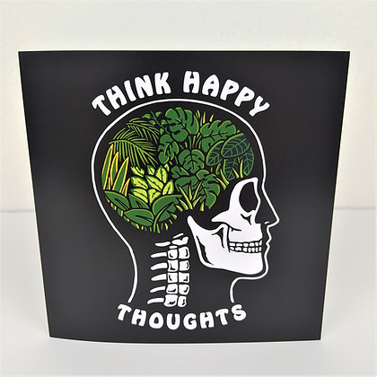 Think Happy Thoughts Greetings Card