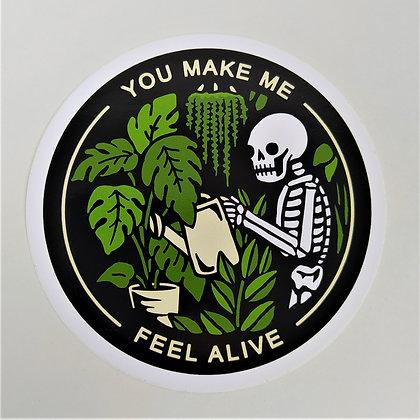 You Make Me Feel Alive 10 cm Vinyl Sticker