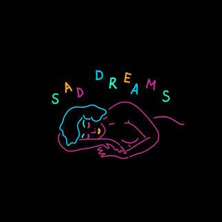 SAD DREAMS