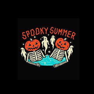 Spooky Summer