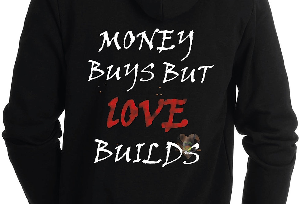 """Love Builds"" Hooded Sweatshirt"