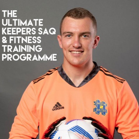 The Ultimate Keepers SAQ & Fitness Training Programme